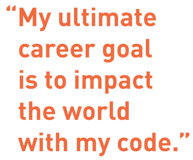 "Simeon quote: ""My ultimate career goal is to impact the world with my code."""